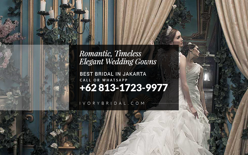 Recommended Bridal Jakarta, Wedding Packages, New Wedding Collection, Romantic Wedding Gown